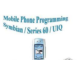 Mobile Phone Programming ( Symbian / Series 60 / UIQ)