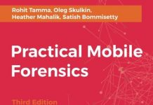 Practical Mobile Forensics - Third Edition: A hands-on guide to mastering mobile forensics for the iOS, Android, and the Windows Phone platforms
