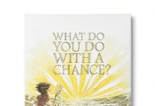 What Do You Do With a Chance?  - New York Times best seller