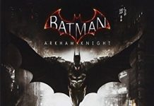 Batman Arkham Knight (PC Game) Be the Batman in the finale to the Arkham series