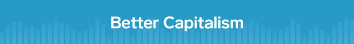 Better Capitalism banner