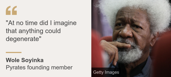 """""""""""At no time did I imagine that anything could degenerate"""""""", Source: Wole Soyinka, Source description: Pyrates founding member, Image: Wole Soyinka"""
